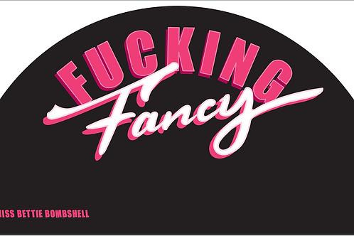 BLACK F*CKING FANCY FAN