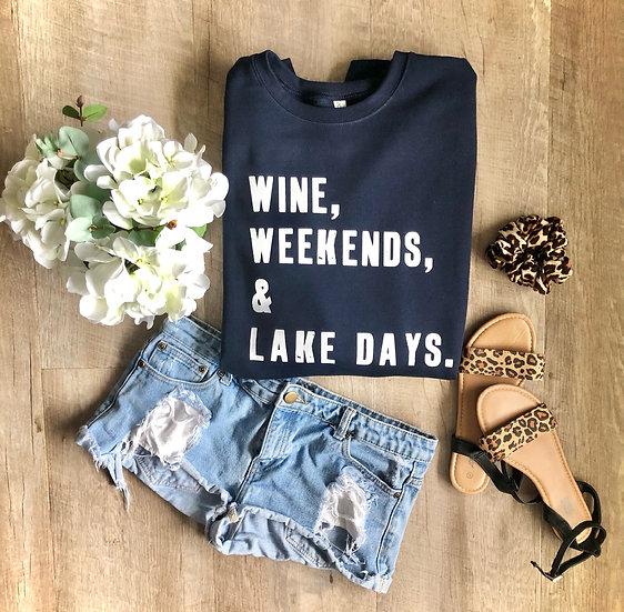 Wine, Weekends & Lake Days Crew Neck