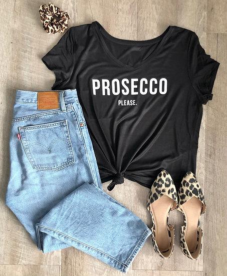 Prosecco Please- Women's T-Shirt