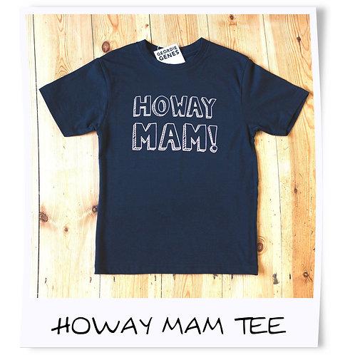 Geordie Genes Howay Mam Tee Black