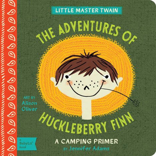 The Adventures of Huckleberry Finn (a Camping Primer)
