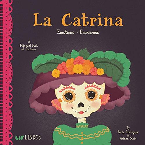 La Catrina (A Bilingual Book Of Emotions)
