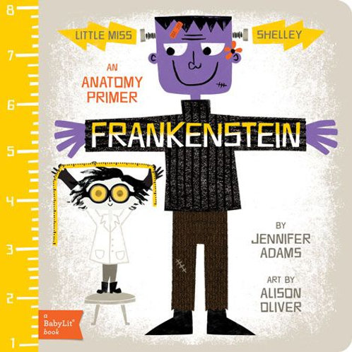 Frankenstein (an Anatomy Primer)