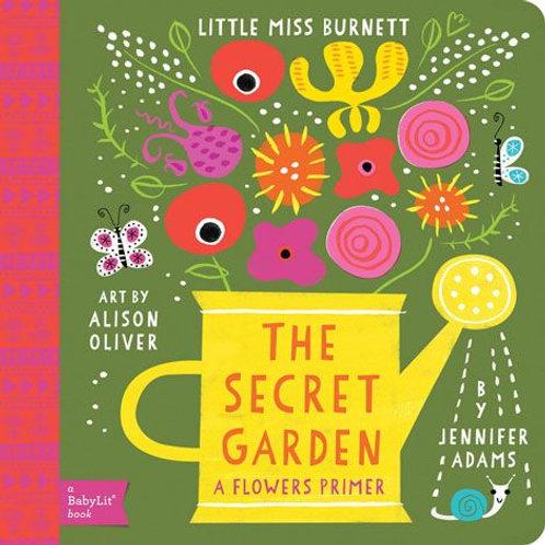 The Secret Garden (a Flower Primer)