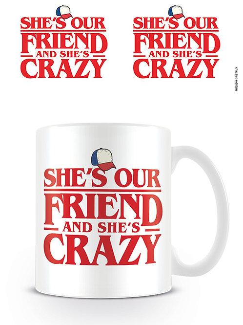 Stranger Things She's Our Friend Mug