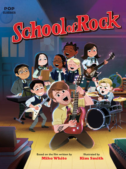 School Of Rock Classic Illustrated Story Book