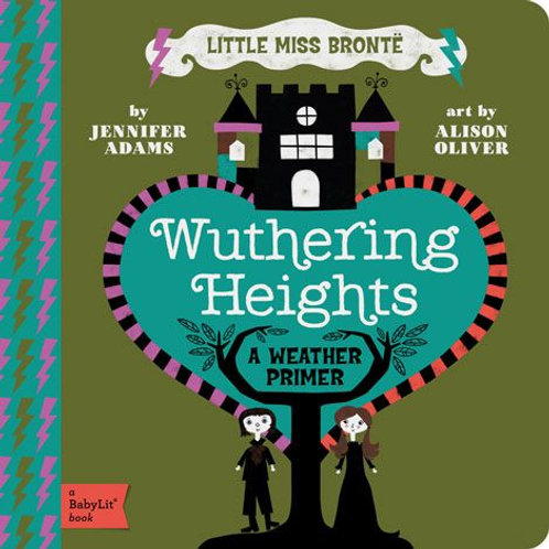 Wuthering Heights (a Weather Primer)