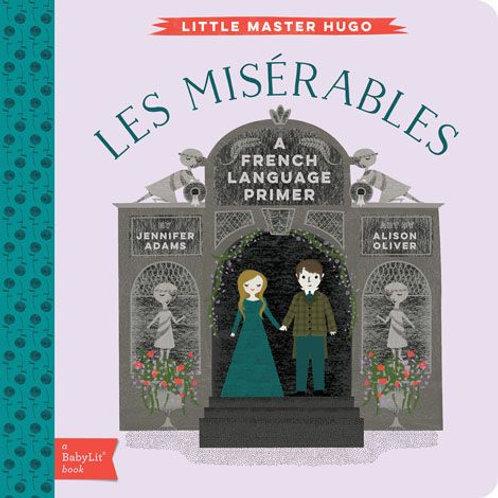 Les Miserables (a French Language Primer)