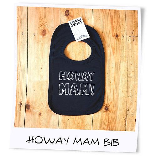 Geordie Baby Howay Mam Bib