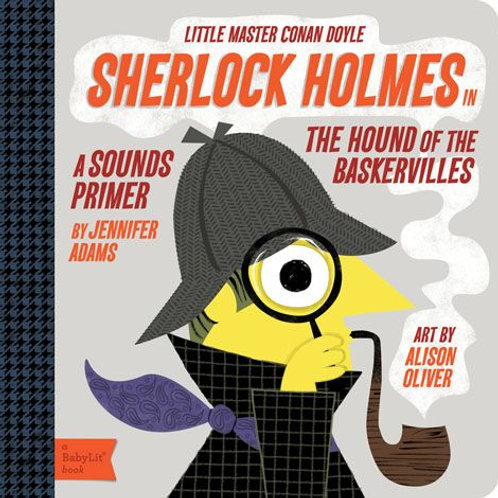 Sherlock Holmes in the Hounds of the Baskervilles (a Sounds Primer)