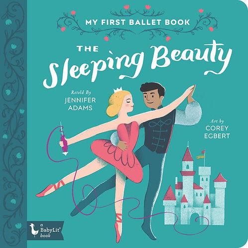 The Sleeping Beauty My First Ballet Book