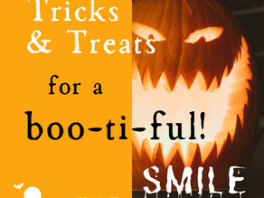 Day 2 ~  Tricks & Treats for a Boo-ti-ful Smile!
