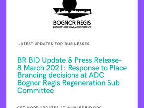 BR BID Press Release: Response to ADC Bognor Regis Sub Committee decision on Place branding