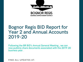 Bognor Regis BID Report for Year 2 and Annual Accounts 2019-20