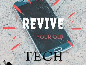 Day 7 ~ Revive Your Old Tech