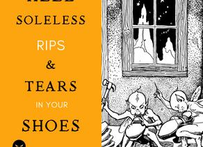 Day 3 ~ Heel, Soleless, RIPs & Tears ...