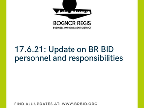 17.6.21: Update on BR BID personnel and responsibilities