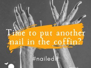 Day 9 ~ Time to Put Another Nail in the Coffin? #nailedit