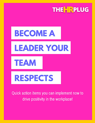 Become a Leader Your Team Resepcts
