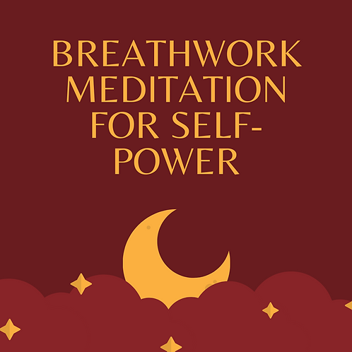 Breathwork Meditation for Stepping into Your Power