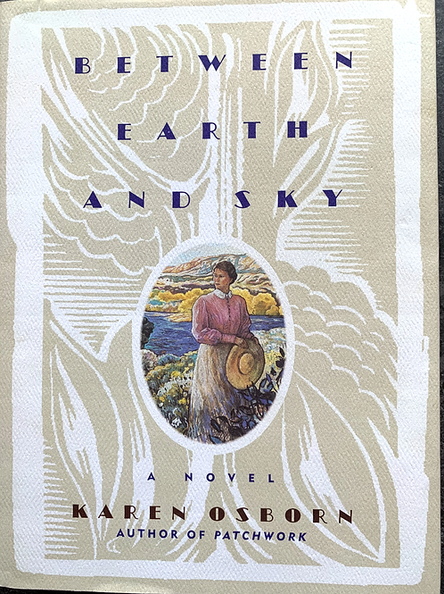 Between Earth and Sky by Karen Osborn (signed)