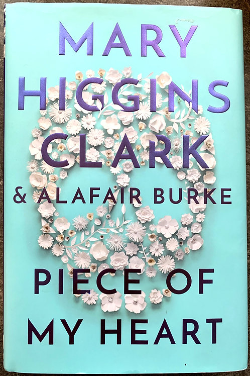 Piece of My Heart, by Mary Higgins Clark