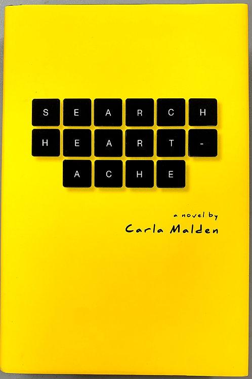 Search Heartache, by Carla Malden