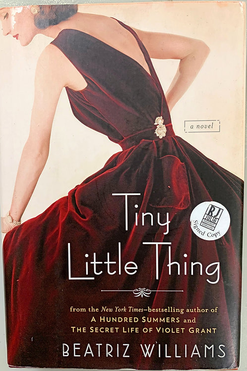 Tiny Little Thing by Beatriz Williams (signed)