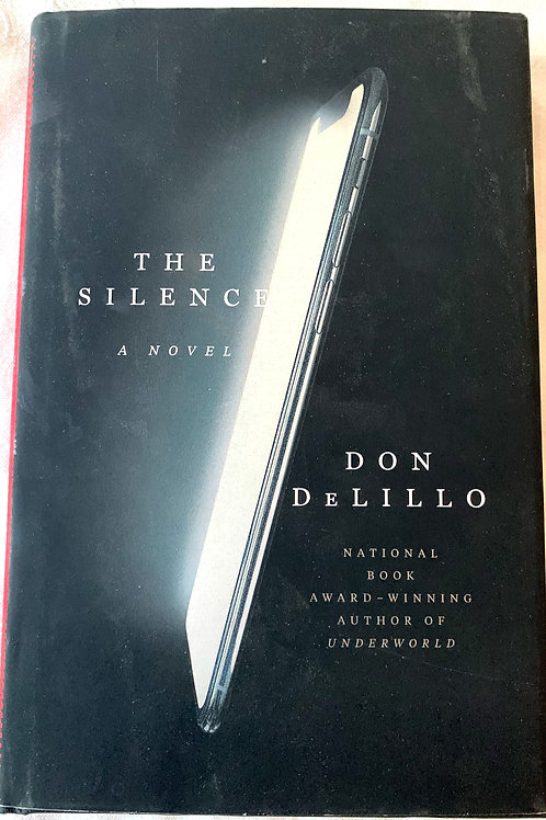 The Silence, by Don DeLillo