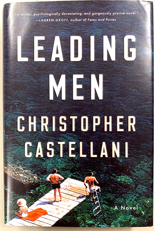 Leading Men, by Christopher Castellani