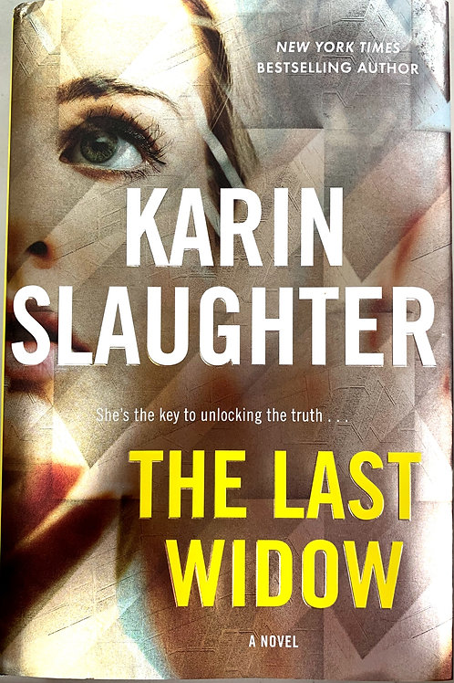 The Last Widow, by Karin Slaughter
