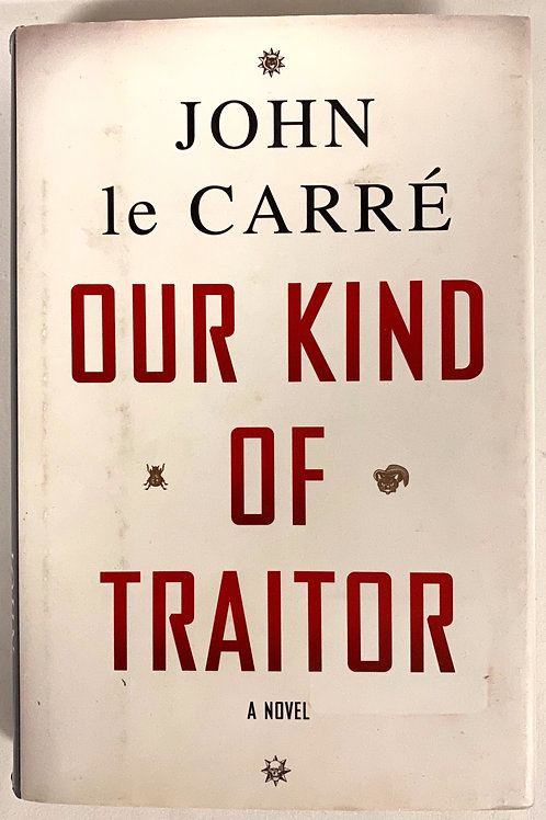 """John LeCarré's """"Our Kind of Traitor"""""""