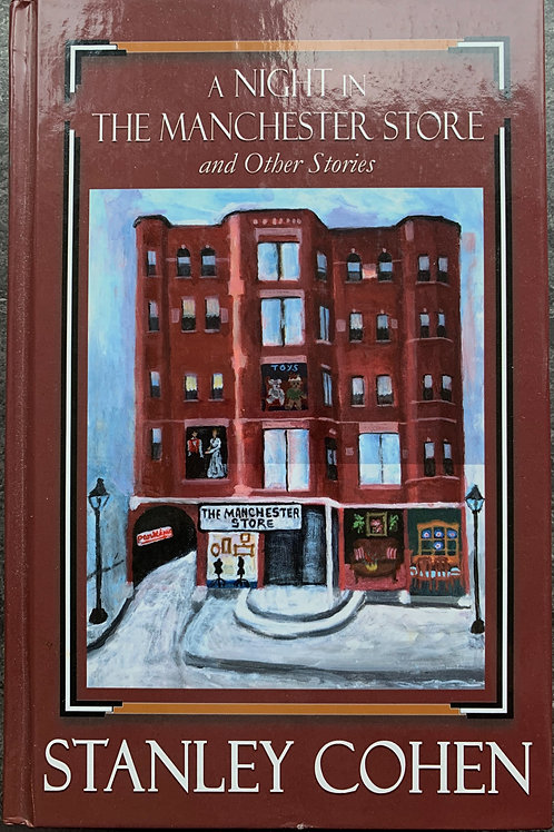 A Night in the Manchester Store, by Stanley Cohen (signed)