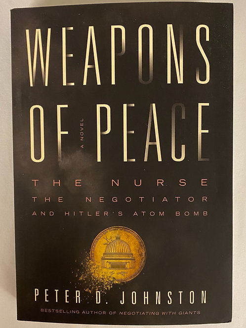 """Weapons of Peace"""
