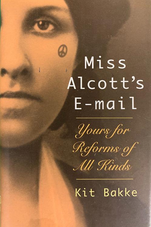"""Miss Alcott's E-mail"""