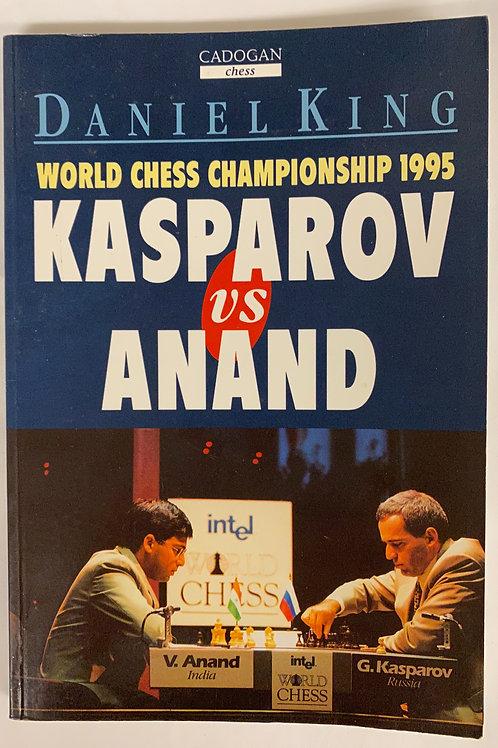 """""""Kasparov vs. Anand"""""""