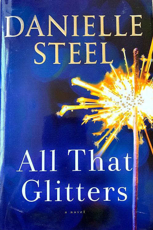 All That Glitters, by Danielle Steel