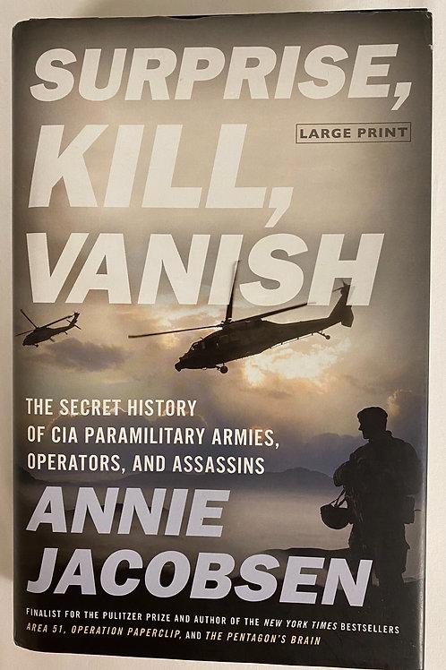 """""""Surprise, Kill, Vanish"""" Large Print"""