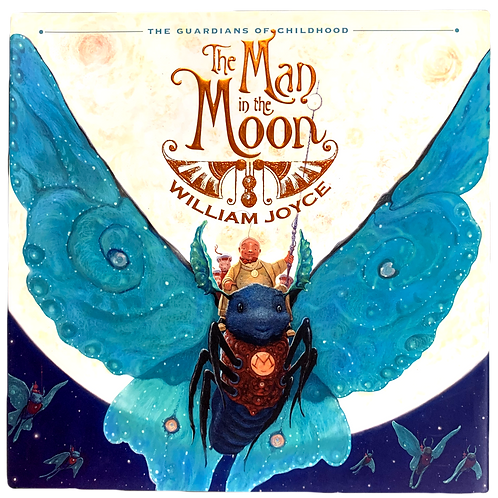 The Man in the Moon, by William Joyce