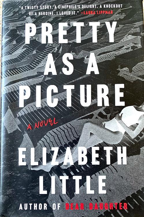 Pretty As A Picture, by Elizabeth Little