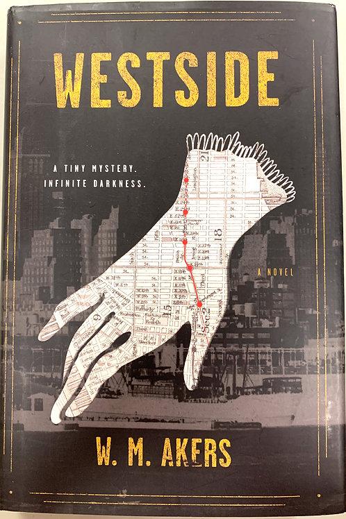 Westside, by W.M. Akers