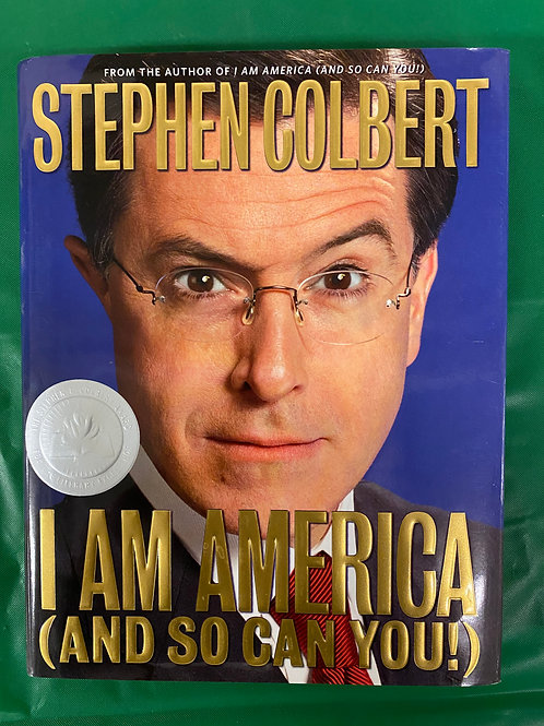 Stephen Colbert I Am America