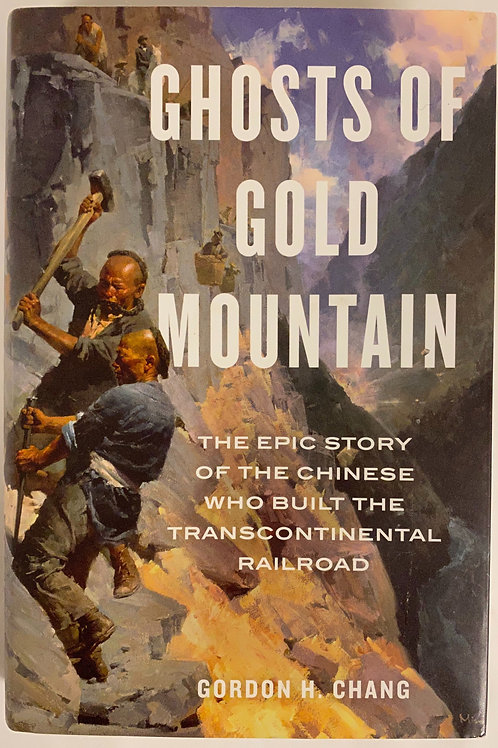 """""""Ghosts of Gold Mountain"""""""