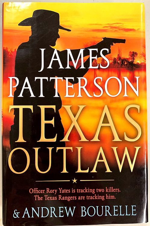 Texas Outlaw, by James Patterson