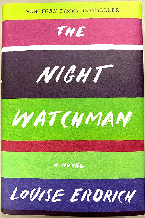 The Night Watchman, by Louise Edrich