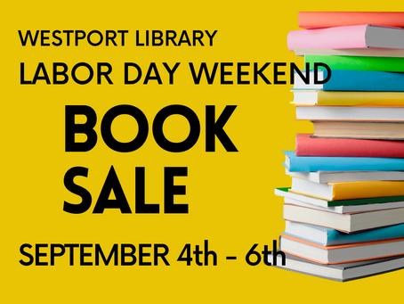 The Westport Library Book Sale is Back!  Labor Day Weekend September 2020
