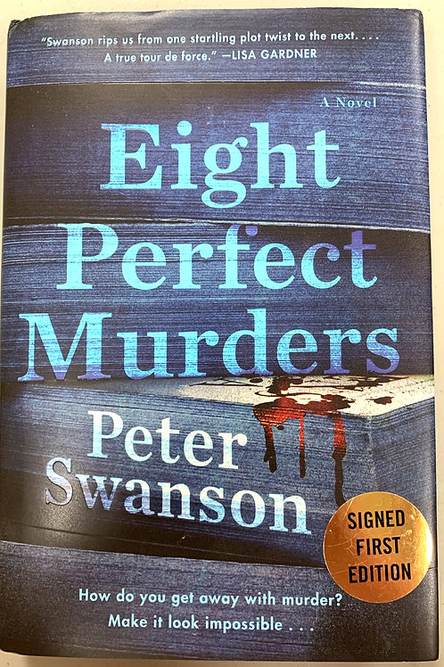 Eight Perfect Murders, by Peter Swanson (signed)
