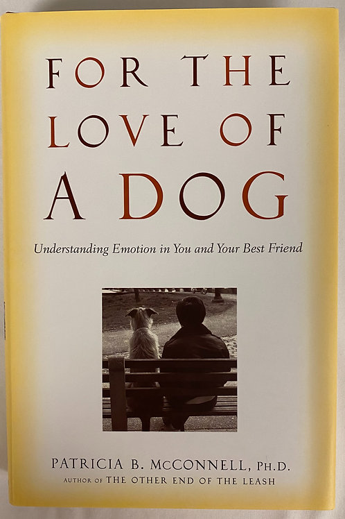 """""""For The Love of a Dog"""""""