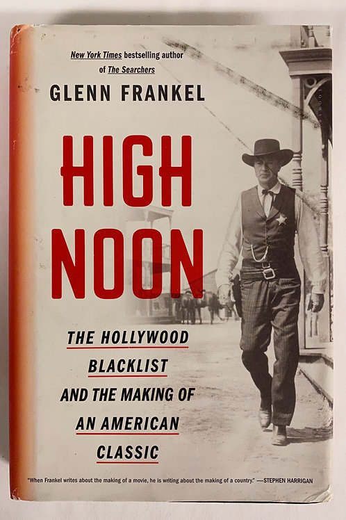 """""""High Noon""""  Hollywood in the '50s"""