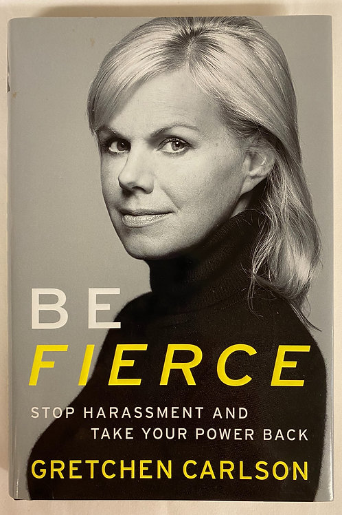 "Gretchen Carlson's ""Be Fierce"" (signed)"